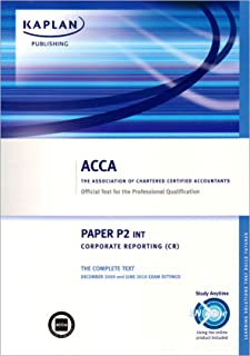 ACCA P2 Corporate Reporting CR (INT): ACCA paper P2 int: Complete Text