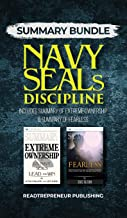 Summary Bundle: Navy SEALs Discipline - Readtrepreneur Publishing: Includes Summary of Extreme Ownership & Summary of Fearless