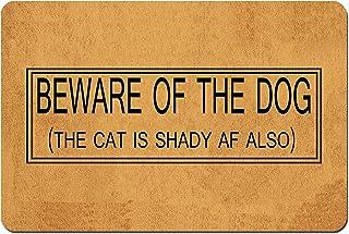 Funny Doormat Custom Indoor Doormat -Beware of The Dog The Cat Is Shady AF Also Doormat Funny Front Mats Home and Office D...