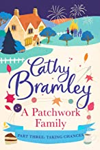 A Patchwork Family - Part Three: Taking Chances
