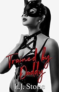 Trained by Daddy: A First Time Submissive BDSM Short (How To Train Your Submissive Book 1)