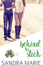 Behind the Stick (Romance for all Seasons Book 6)
