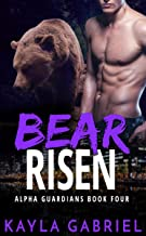 Bear Risen (Alpha Guardians Book 4)