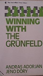 Winning With the Grunfeld (Macmillan Chess Library)