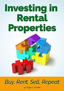 Investing in Rental Properties: Buy, Rent, Sell, Repeat