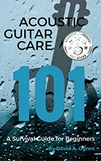Acoustic Guitar Care 101: A Survival Guide for Beginners