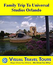 Universal Studios Family Tour: A Self-guided Pictorial Walking Tour (Tours4Mobile, Visual Travel Tours Book 42) (English Edition)