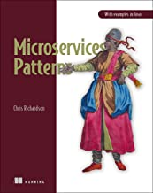 Microservices Patterns: With examples in Java