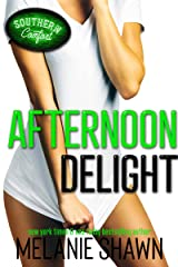 Afternoon Delight (Southern Comfort Book 4) Kindle Edition