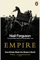 Empire: How Britain Made the Modern World Kindle Edition