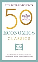 Permalink to 50 Economics Classics: Your shortcut to the most important ideas on capitalism, finance, and the global economy (English Edition) PDF