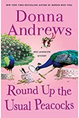 Round Up the Usual Peacocks: A Meg Langslow Mystery (Meg Langslow Mysteries Book 31) Kindle Edition