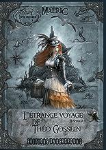 L'Etrange Voyage de Theo Gossein (EU.FANTASTIQUE) (French Edition)
