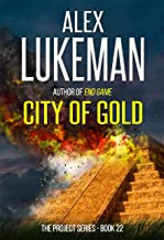 City of Gold (The Project Book 22)