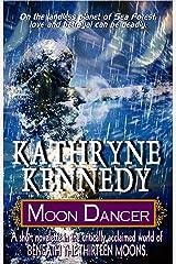 Moon Dancer (Beneath the Thirteen Moons) Kindle Edition
