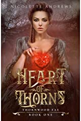 Heart of Thorns (Thornwood Fae Book 1) Kindle Edition
