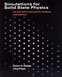 Simulations for Solid State Physics Paperback without CD-ROM: An Interactive Resource for Students and Teachers