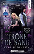 Trône de Sang (Vampire Dynasty t. 2)