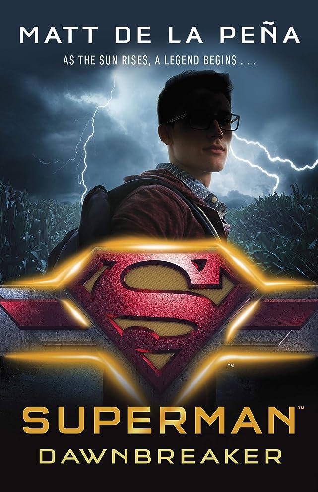 ビュッフェ教湿地Superman: Dawnbreaker (English Edition)