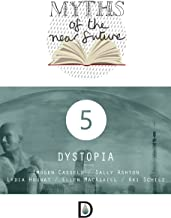 Myths of the Near Future: Dystopia