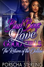 Bad Boys Love Good Girls: The Return of the Outlaw (Bad Boys Do It Better Book 6)