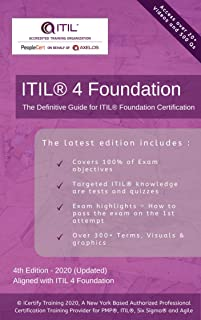 ITIL® 4 Foundation Certification Guide: Includes 20+ Videos and 6 practice tests to get you certified !!