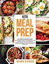 Keto Meal Prep: 2 Books in 1 - 70+ Quick and Easy Low Carb Keto Recipes to Burn Fat and Lose Weight & Simple, Proven Intermittent Fasting Guide for Beginners