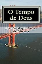 O Tempo de Deus: Estreite a sua intimidade com o Eterno (Portuguese Edition)