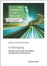 In Bewegung: Beiträge zur Dynamik von Städten, Gesellschaften und Strukturen: 7