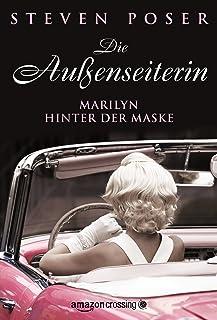 Die Außenseiterin – Marilyn hinter der Maske (Kindle Single) (German Edition)