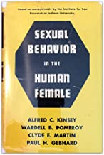 Sexual behavior in the human female / by the staff of the Institute for Sex Research, Indiana University ; Alfred C. Kinsey ... [et al.]