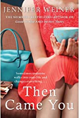 Then Came You Kindle Edition