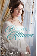 A Clever Alliance: A Regency Romance (Regency Brides: A Promise of Love Book 1) Kindle Edition