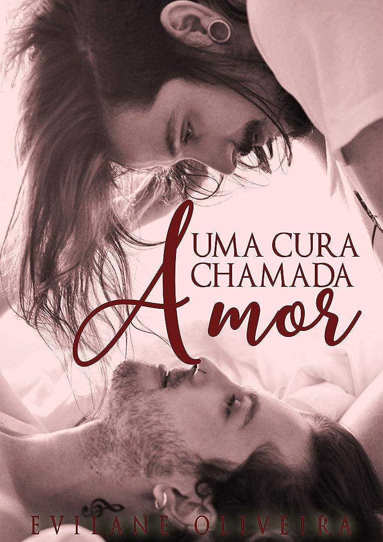 名前を作る手書き昼寝Uma Cura Chamada Amor (Portuguese Edition)