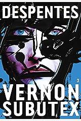 Vernon Subutex 3 (Littérature Française) Format Kindle