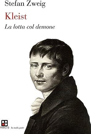 Kleist: La lotta col demone (La mala parte)
