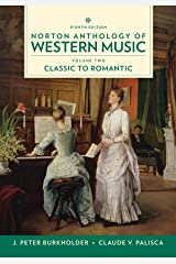 Norton Anthology of Western Music: Classic to Romantic Spiral-bound
