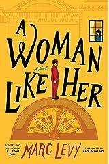 A Woman Like Her: A Novel (English Edition) eBook Kindle