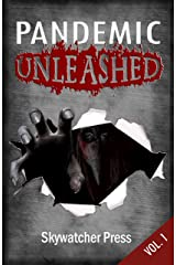 Pandemic Unleashed (Unleashed Anthology series Book 1) Kindle Edition