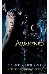 Awakened: A House of Night Novel Kindle Edition