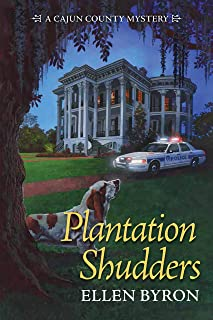 Plantation Shudders (A Cajun Country Mystery Book 1)