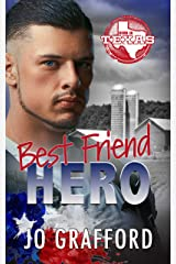 Best Friend Hero: Hometown Heroes A-Z (Born In Texas Book 2) Kindle Edition