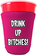 Coolie Junction Drink up Bitches Funny Solo Cup Coolie, Neoprene Collapsible (Magenta)