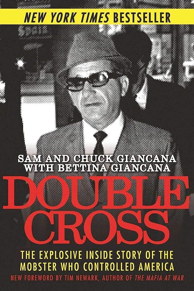 カウントアップバッテリートーナメントDouble Cross: The Explosive Inside Story of the Mobster Who Controlled America (English Edition)