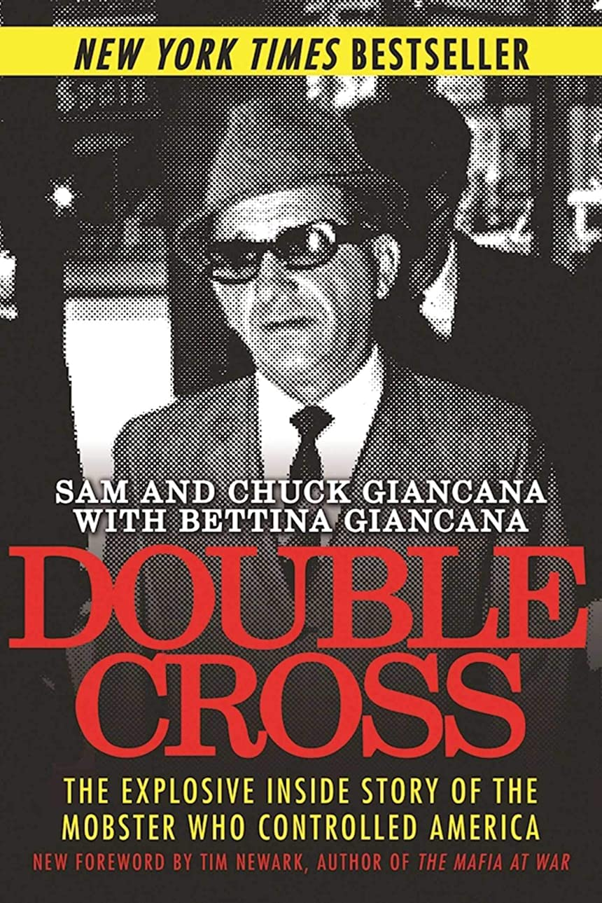 コンデンサールール修道院Double Cross: The Explosive Inside Story of the Mobster Who Controlled America (English Edition)