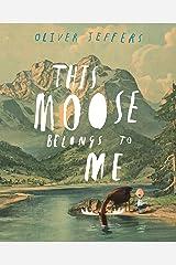 This Moose Belongs to Me (English Edition) Versión Kindle