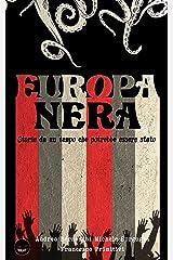 Storie dall'Europa Nera: Storie da un tempo che potrebbe essere stato Formato Kindle