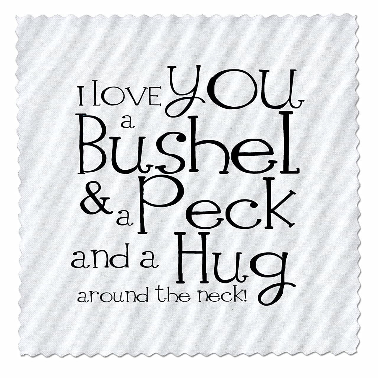 3dRose qs_193477_2 I Love You a Bushel and a Peck. White and Black-Quilt Square, 6 by 6-Inch