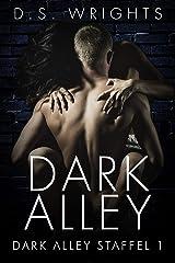Dark Alley: Die komplette erste Staffel (German Edition) Kindle Edition