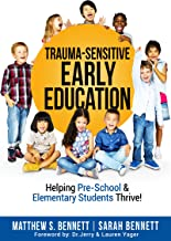 Trauma-Sensitive Early Education: Helping Pre-School & Elementary Students Thrive!